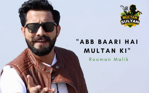 Roomsn Malik song officially accepeted as Multan Sultans song