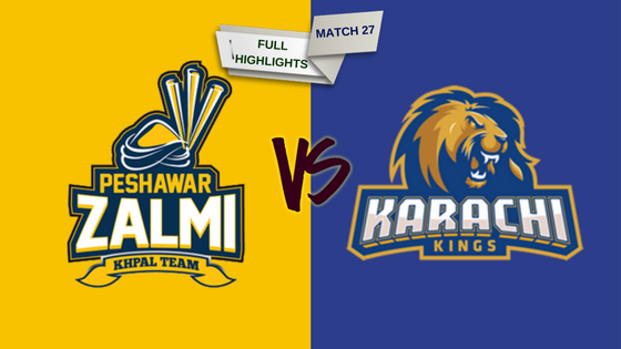 match 27 full highlights peshawar zalmi vs karachi kings