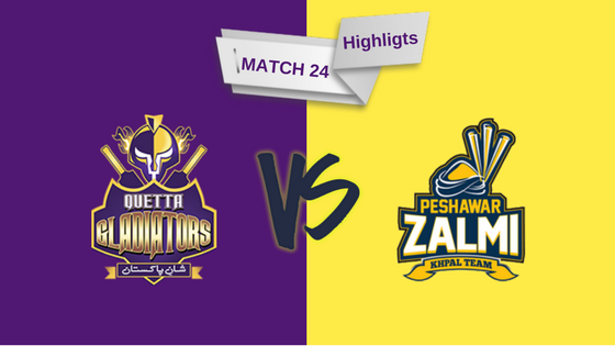 Match 23 PSL full highlights Quetta Gladiators vs Peshawar Zalmi
