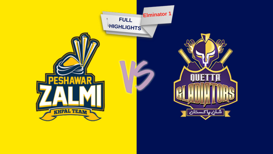 eliminator 1 full highlights peshawar zalmi vs quetta gladiators